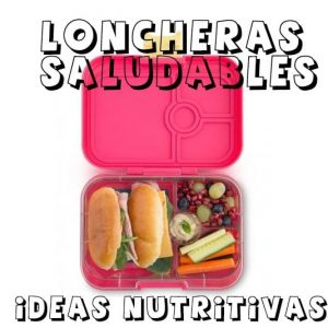 Loncheras nutritivas y saludables